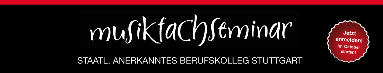 Musikfachseminar Stuttgart – Staatl. anerkanntes Berufskolleg